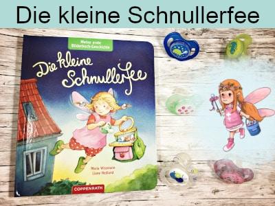 Die kleine Schnullerfee - Maria Wissmann und Liane Hedlund - Coppenrath
