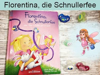Florentina die Schnullerfee - Leoni Münker und Gabriela Dal Lago - ars edition