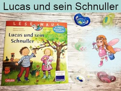 Lucas und sein Schnuller - Sabine Choinsky und Gabriela Krümmel - Carlsen