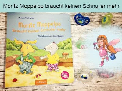 Moritz Moppelpo braucht keinen Schnuller mehr - Hermien Stellmacher - ars edition